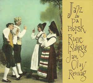 RUNE KLAKEGG - Rune Klakegg & Jan Olav Renvåg : Jazz På Norsk cover