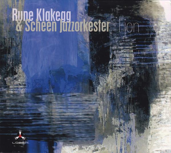 RUNE KLAKEGG - Rune Klakegg & Scheen Jazzorkester : Fjon cover