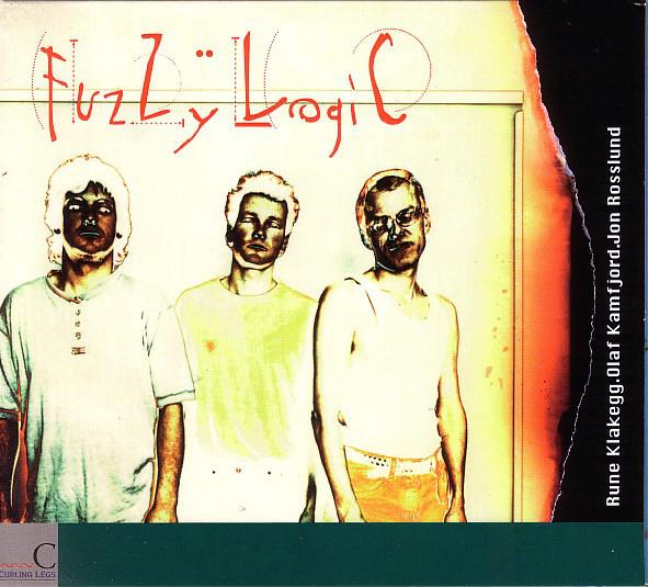 RUNE KLAKEGG - Rune Klakegg - Olaf Kamfjord - Jon Rosslund : Fuzzy Logic cover