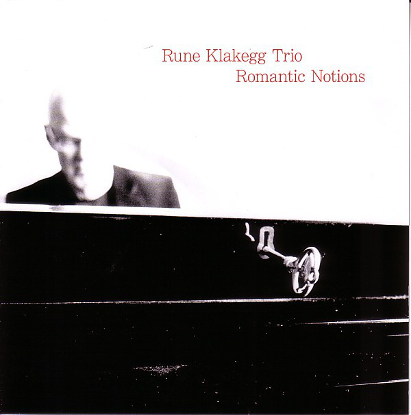 RUNE KLAKEGG - Rune Klakegg Trio ‎: Romantic Notions cover