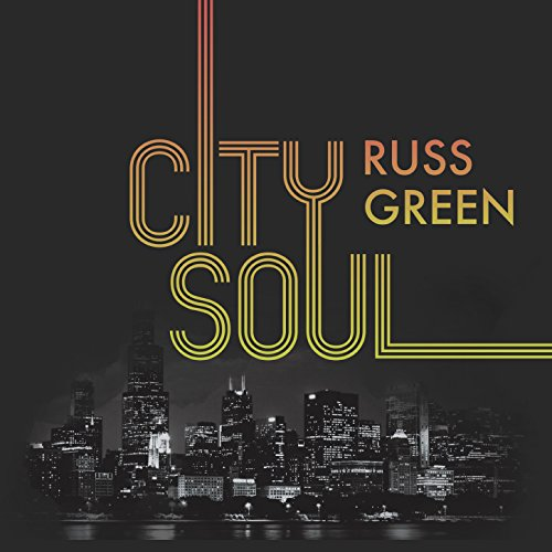 RUSS GREEN - City Soul cover