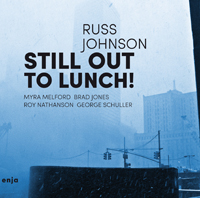 RUSS JOHNSON - Still Out to Lunch! cover