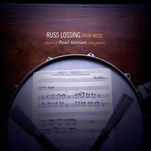 RUSS LOSSING - Drum Music: Music of Paul Motian (solo piano) cover