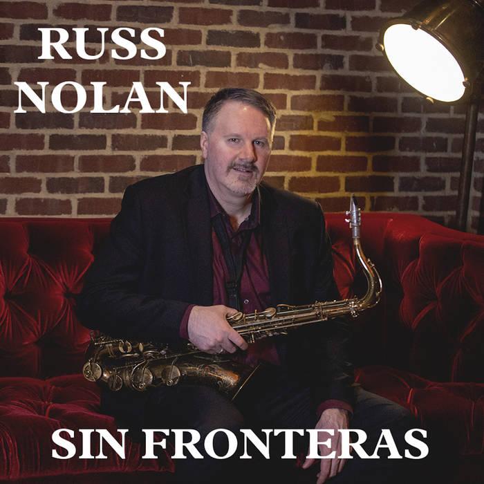 RUSS NOLAN - Sin Fronteras cover