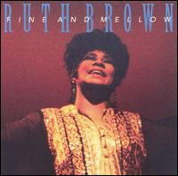 RUTH BROWN - Fine and Mellow cover