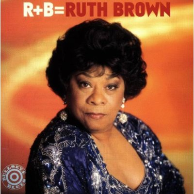 RUTH BROWN - R + B = Ruth Brown cover