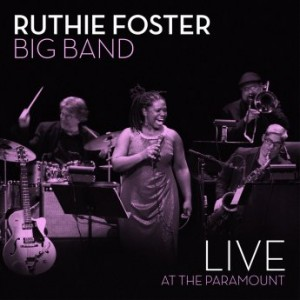 RUTHIE FOSTER - Live at the Paramount cover