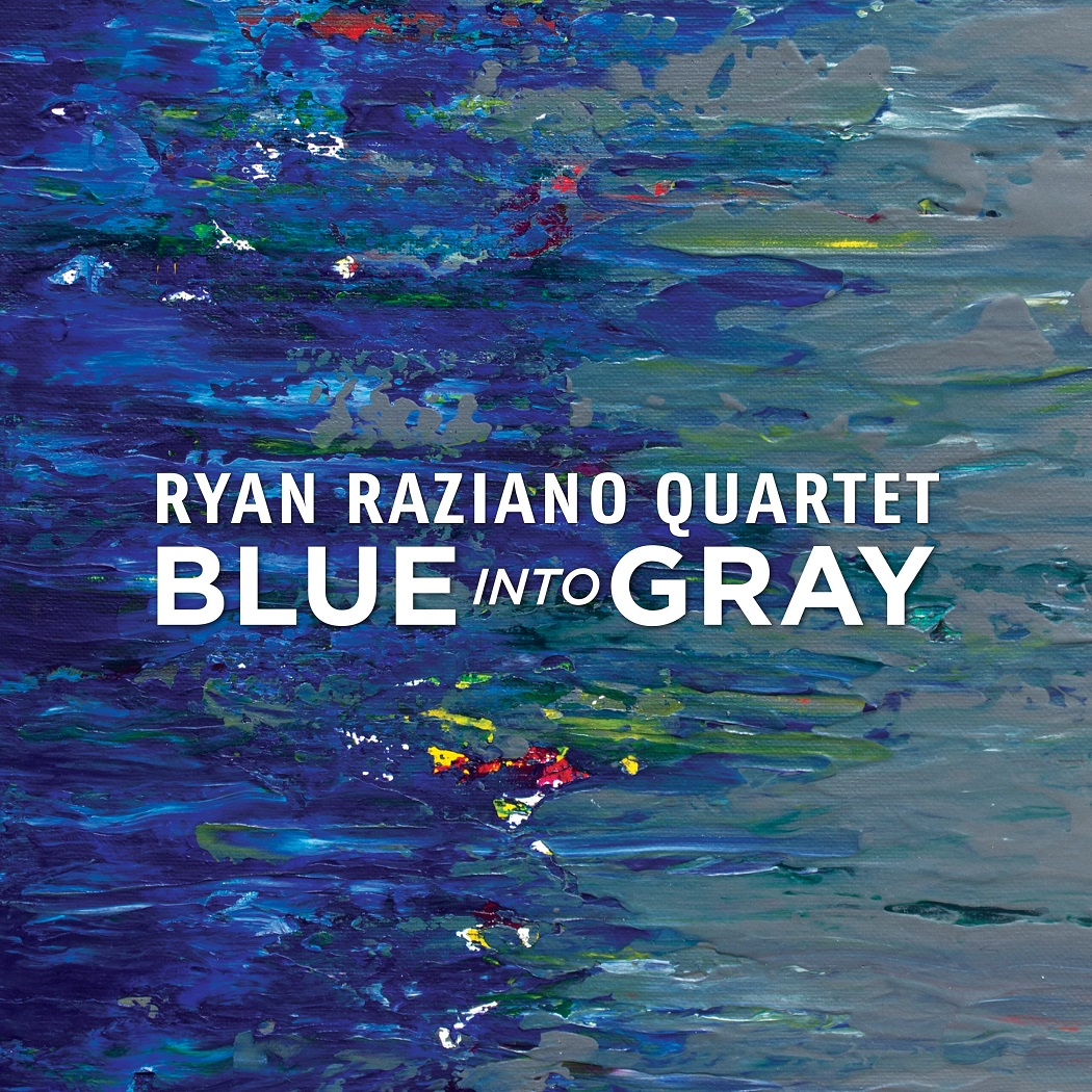 RYAN RAZIANO - Blue into Gray cover
