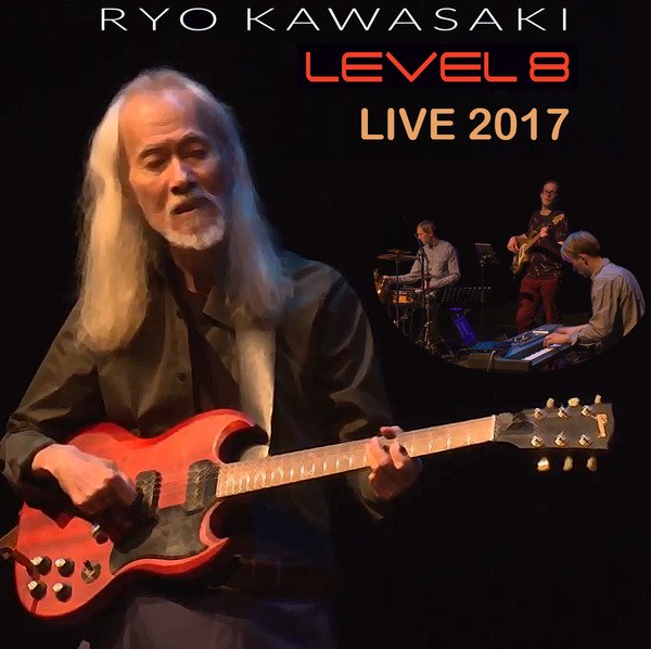 RYO KAWASAKI - Level 8 Live 2017 cover