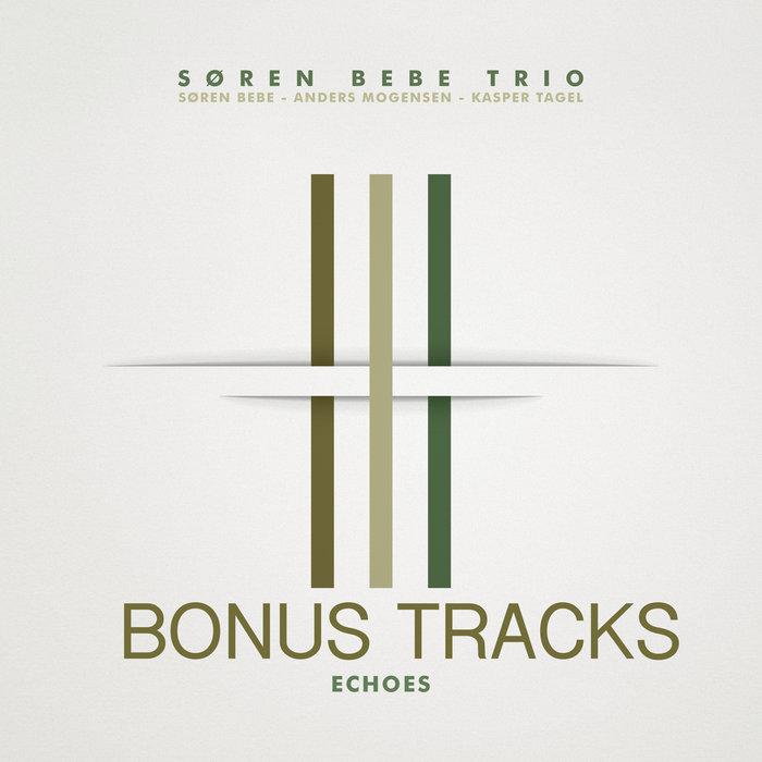 SØREN BEBE - Echoes - Bonus tracks cover