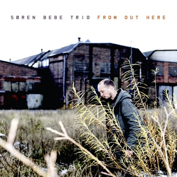 SØREN BEBE - From Out Here cover