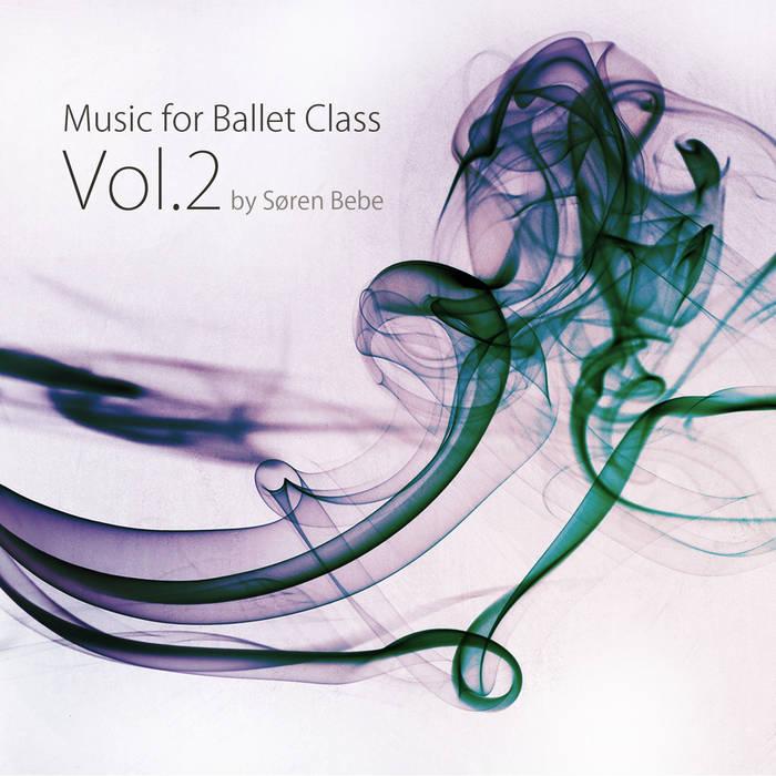 SØREN BEBE - Music for Ballet Class Vol.2 cover
