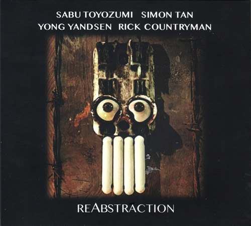 SABU TOYOZUMI - Sabu Toyozumi / Simon Tan / Yong Yandsen / Rick Countryman : reAbstraction cover