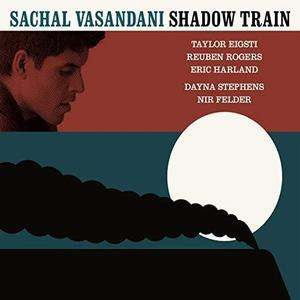 SACHAL VASANDANI - Shadow Train cover