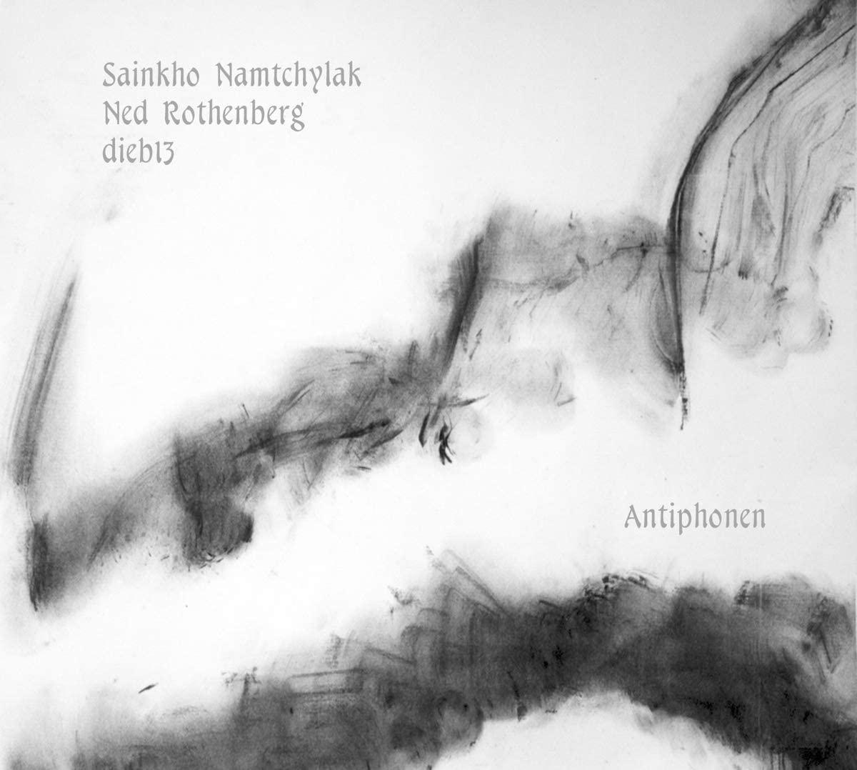 SAINKHO NAMTCHYLAK - Sainkho Namtchylak - Ned Rothenberg - Dieb13 : Antiphonen cover