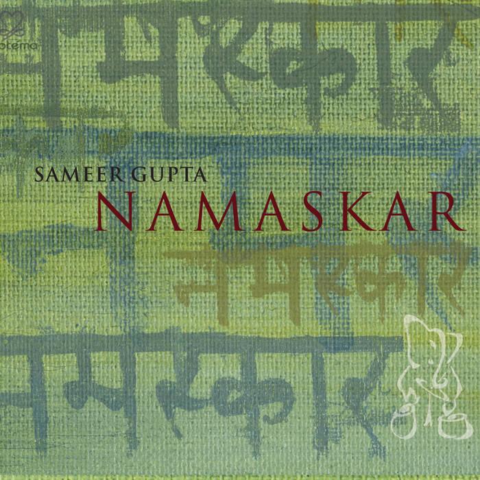 SAMEER GUPTA - Namaskar cover