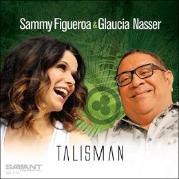 SAMMY FIGUEROA - Sammy Figueroa & Glaucia Nasser : Talisman cover