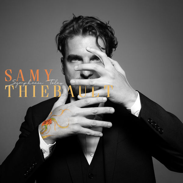SAMY THIÉBAULT - Symphonic Tales cover