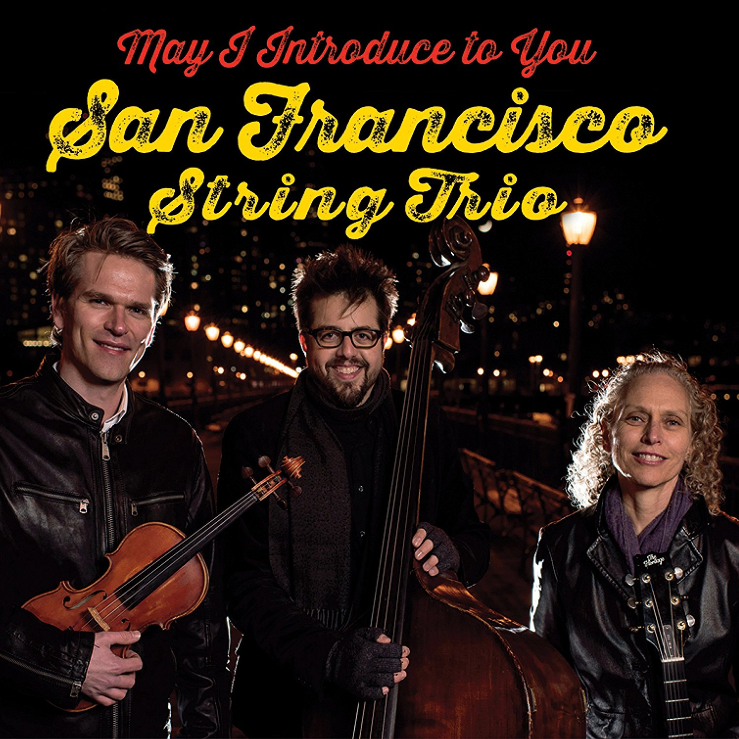 SAN FRANCISCO STRING TRIO - May I Introduce To You cover