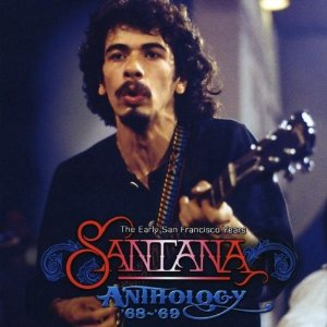 SANTANA - Anthology 68-69: The Early San Francisco Years cover