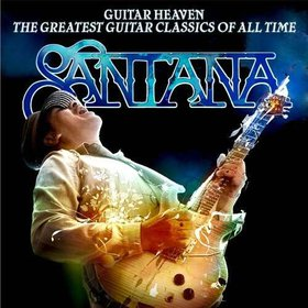 SANTANA - Guitar Heaven: The Greatest Guitar Classics of All Time cover