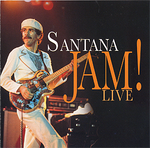 SANTANA - Jam! Live (aka Jam) cover