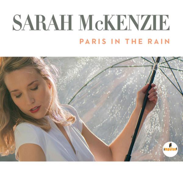 SARAH MCKENZIE - Paris In The Rain cover