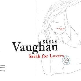 SARAH VAUGHAN - Sarah for Lovers cover