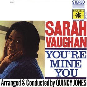 SARAH VAUGHAN - You're Mine You cover