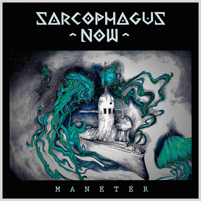 SARCOPHAGUS NOW - Maneter cover
