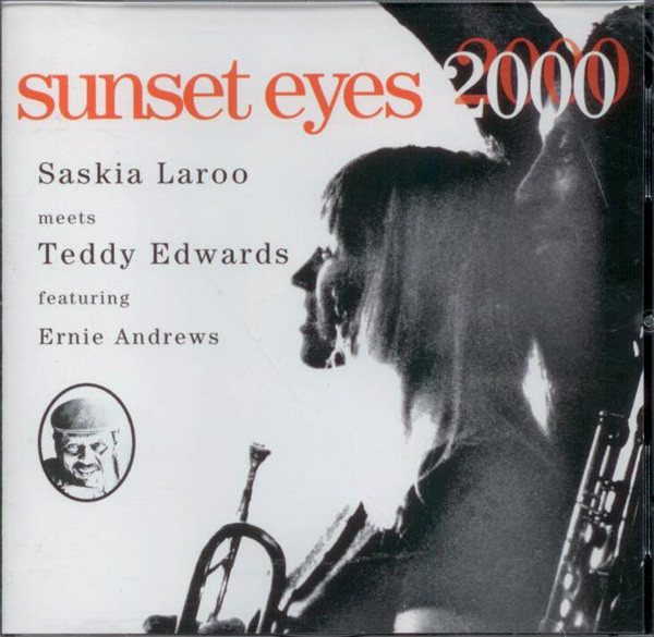 SASKIA LAROO - Saskia Laroo Meets Teddy Edwards ‎: Sunset Eyes 2000 cover