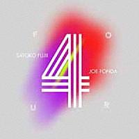 SATOKO FUJII - Satoko Fujii & Joe Fonda : Four cover
