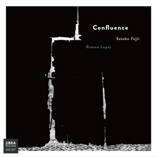 SATOKO FUJII - Satoko  Fujii / Ramon Lopez : Confluence cover