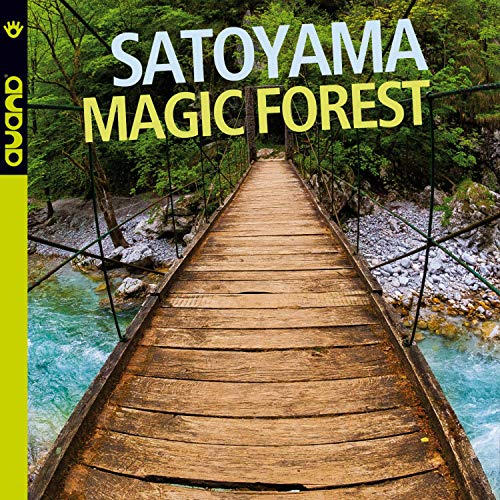 SATOYAMA - Magic Forest cover
