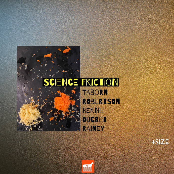 SCIENCE FRICTION (TIM BERNES SCIENCE FRICTION) - +size cover