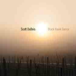 SCOTT DUBOIS - Black Hawk Dance cover