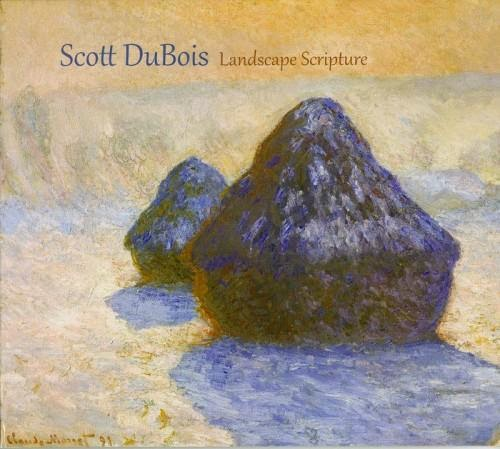 SCOTT DUBOIS - Landscape Scripture cover