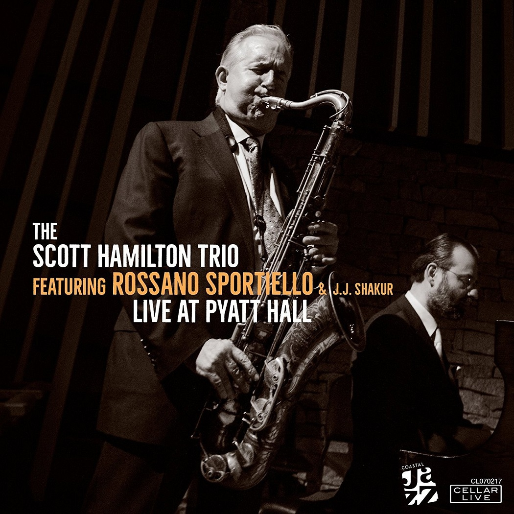 SCOTT HAMILTON - Live At Pyatt Hall cover