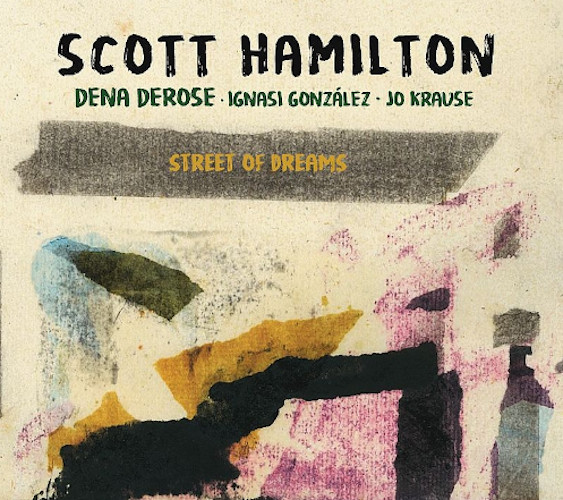 SCOTT HAMILTON - Street of Dreams cover