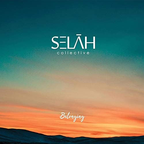 SELAH COLLECTIVE - Belonging cover