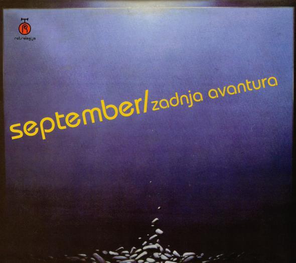 SEPTEMBER - Zadnja Avantura cover
