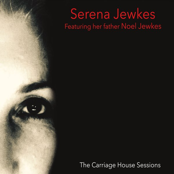 SERENA JEWKES - The Carriage House Sessions cover