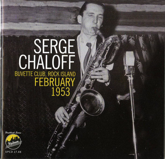 SERGE CHALOFF - Buvette Club,Rock Island February 1953 cover
