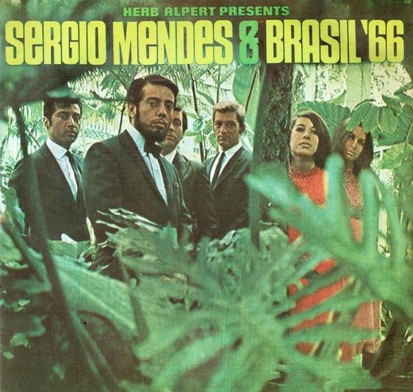 SÉRGIO MENDES - Herb Alpert Presents Sergio Mendes & Brasil '66 cover