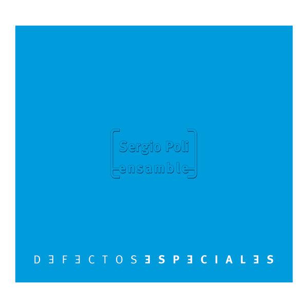 SERGIO POLI - Defectos Especiales cover