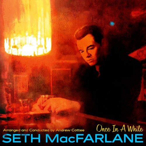 SETH MACFARLANE - Once In A While cover