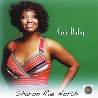SHARON RAE NORTH - Gee Baby cover