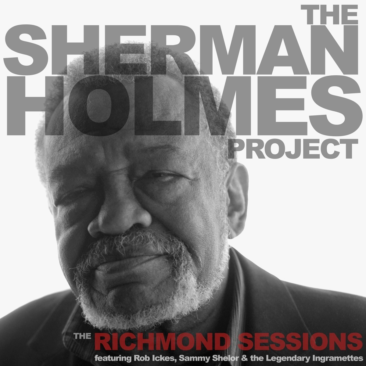 SHERMAN HOLMES - The Sherman Holmes Project : The Richmond Sessions cover