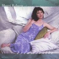 SHERRI ROBERTS - Dreamsville cover