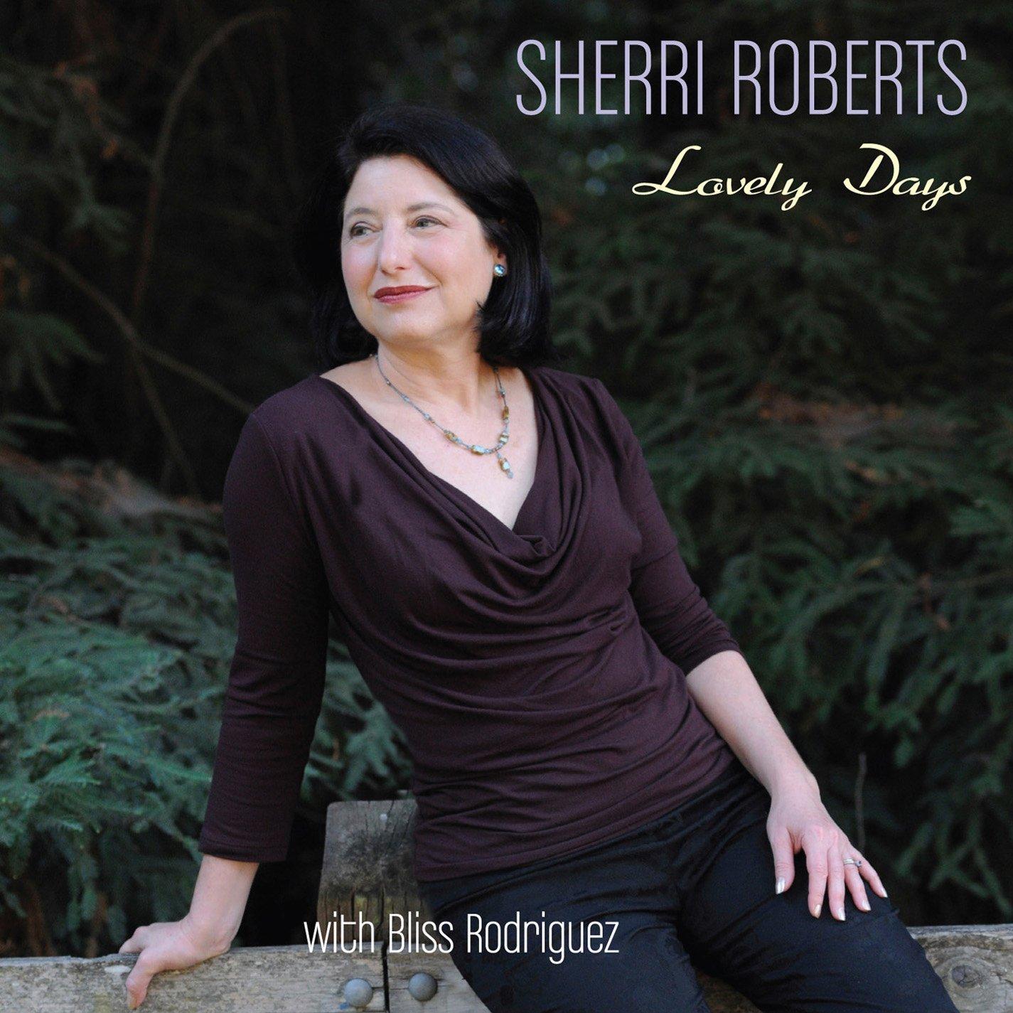 SHERRI ROBERTS - Lovely Days cover